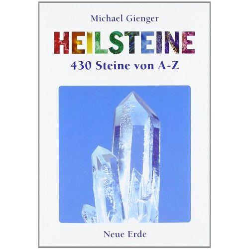 Michael Gienger - Heilsteine. 430 Steine von A bis Z - Preis vom 17.06.2021 04:48:08 h