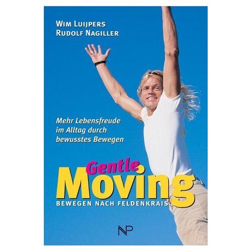Wim Luijpers - Gentle Moving. Bewegung nach Feldenkrais - Preis vom 30.07.2021 04:46:10 h