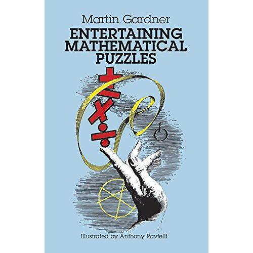Anthony Ravielli - Entertaining Mathematical Puzzles (Math & Logic Puzzles) - Preis vom 23.09.2021 04:56:55 h