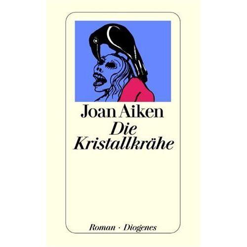 Joan Aiken - Die Kristallkrähe. - Preis vom 13.06.2021 04:45:58 h