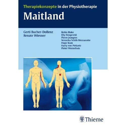 Gerti Bucher-Dollenz - Maitland: Therapiekonzepte in der Physiotherapie - Preis vom 16.06.2021 04:47:02 h