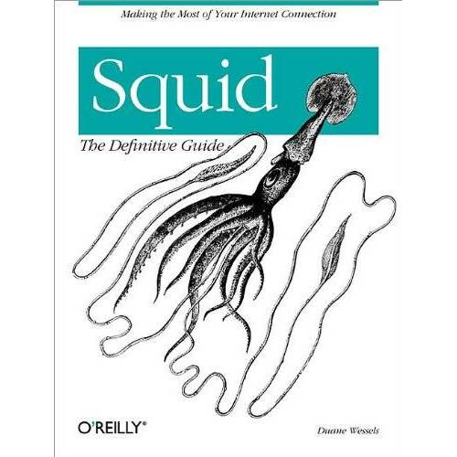 Duane Wessels - Squid: The Definitive Guide - Preis vom 18.06.2021 04:47:54 h