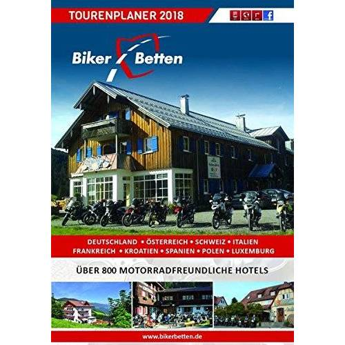 Bikerbetten - TVV Touristik Verlag GmbH - Bikerbetten Tourenplaner 2018: Motorrad Tourenplaner - Preis vom 17.06.2021 04:48:08 h