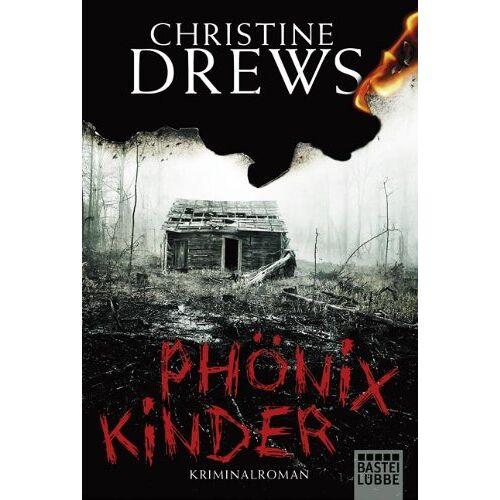 Christine Drews - Phönixkinder: Kriminalroman - Preis vom 20.06.2021 04:47:58 h