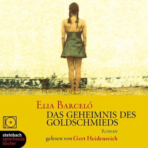 Elia Barceló - Das Geheimnis des Goldschmieds. 2 CDs - Preis vom 29.07.2021 04:48:49 h