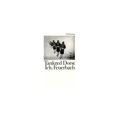 Tankred Dorst - Ich, Feuerbach - Preis vom 14.06.2021 04:47:09 h