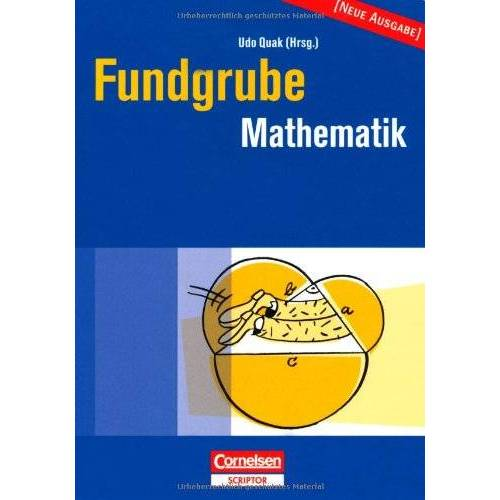 Udo Quak - Fundgrube - Sekundarstufe I: Fundgrube Mathematik - Preis vom 13.06.2021 04:45:58 h