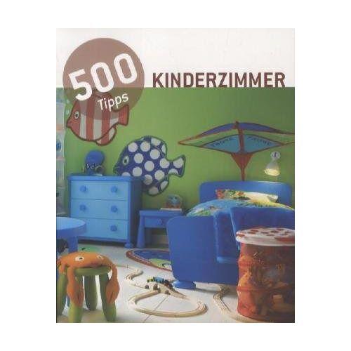 - 500 Tipps Kinderzimmer - Preis vom 22.09.2021 05:02:28 h