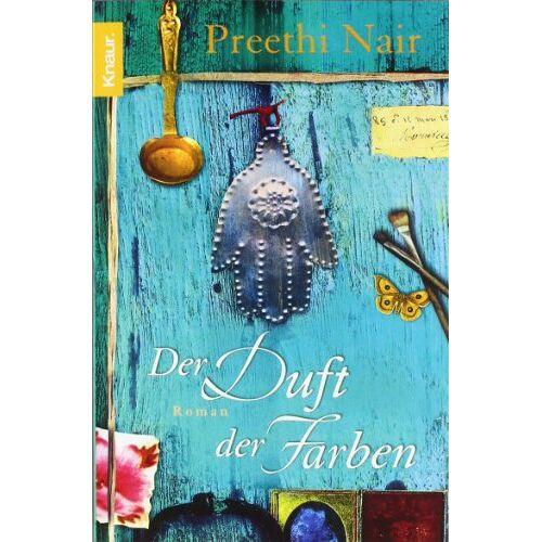Preethi Nair - Der Duft der Farben: Roman - Preis vom 19.06.2021 04:48:54 h