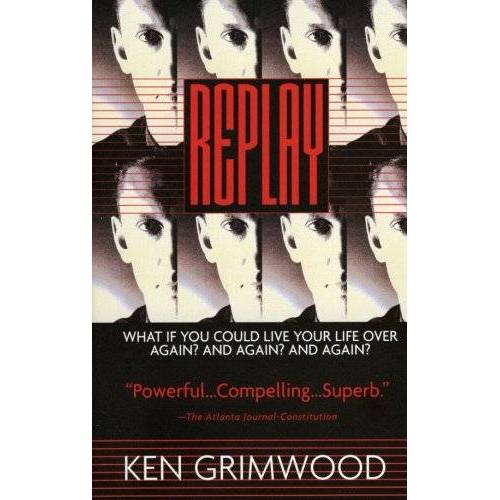 Ken Grimwood - Replay - Preis vom 18.06.2021 04:47:54 h
