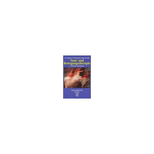 Siegel, Elaine V. - Tanz- und Bewegungstherapie: In Theorie und Praxis - Preis vom 13.09.2021 05:00:26 h