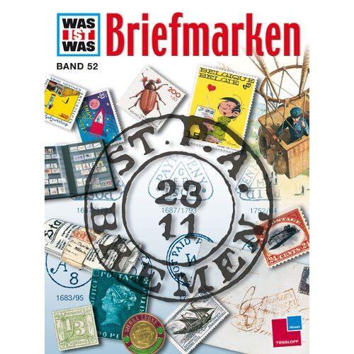 Hans Reichardt - WAS IST WAS, Band 52: Briefmarken - Preis vom 16.06.2021 04:47:02 h