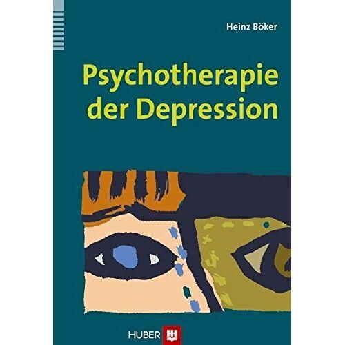 Heinz Böker - Psychotherapie der Depression - Preis vom 19.06.2021 04:48:54 h