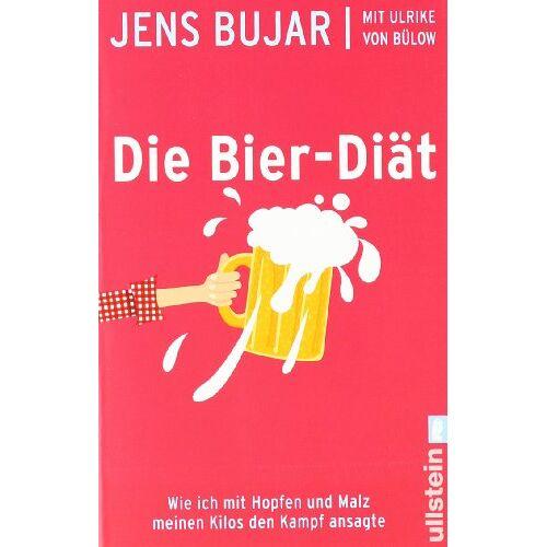 Jens Bujar - Die Bier-Diät: Wie ich mit Hopfen und Malz meinen Kilos den Kampf ansagte - Preis vom 09.06.2021 04:47:15 h