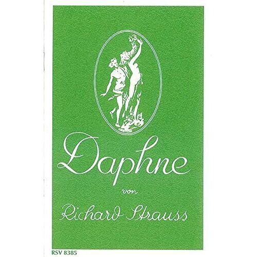 - Daphne: Bukolische Tragödie in einem Aufzug von Joseph Gregor. op. 82. Textbuch/Libretto. - Preis vom 15.06.2021 04:47:52 h