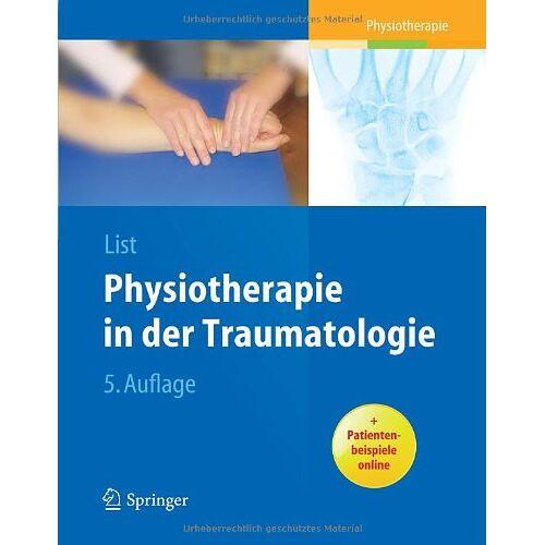 Margrit List - Physiotherapie in der Traumatologie - Preis vom 01.08.2021 04:46:09 h