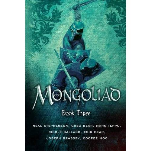 Neal Stephenson - The Mongoliad (The Mongoliad Cycle, Book 3) - Preis vom 15.06.2021 04:47:52 h