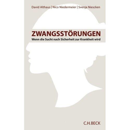 David Althaus - Zwangsstörungen: Wenn die Sucht nach Sicherheit zur Krankheit wird - Preis vom 02.08.2021 04:48:42 h