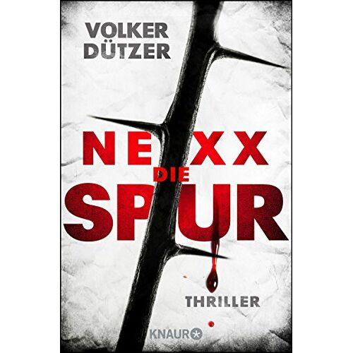 Volker Dützer - NEXX: Die Spur: Thriller - Preis vom 18.06.2021 04:47:54 h