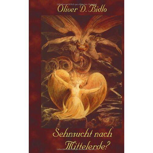 Bidlo, Oliver D. - Sehnsucht nach Mittelerde? - Preis vom 20.06.2021 04:47:58 h