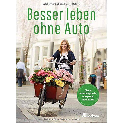 autofrei leben! e.V. - Besser leben ohne Auto - Preis vom 22.06.2021 04:48:15 h