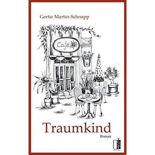 Gertie Martin-Schnapp - Traumkind - Preis vom 03.05.2021 04:57:00 h