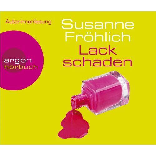 Susanne Fröhlich - Lackschaden (Hörbestseller) - Preis vom 20.06.2021 04:47:58 h