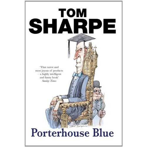 Tom Sharpe - Porterhouse Blue (Porterhouse Blue Series) - Preis vom 11.06.2021 04:46:58 h