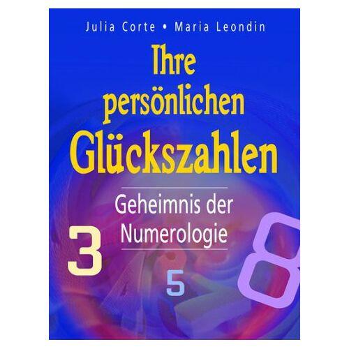 Julia Corte - Ihre persönlichen Glückszahlen. Geheimnis der Numerologie - Preis vom 11.06.2021 04:46:58 h