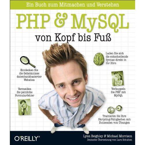 Lynn Beighley - PHP & MySQL von Kopf bis Fuß - Preis vom 18.06.2021 04:47:54 h