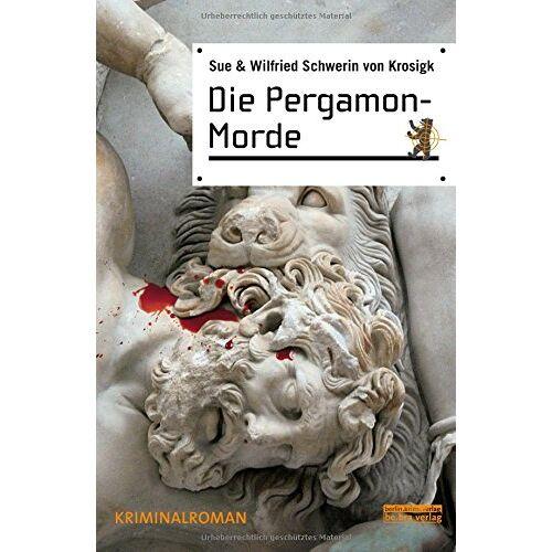 Sue Schwerin von Krosigk - Die Pergamon-Morde - Preis vom 11.06.2021 04:46:58 h