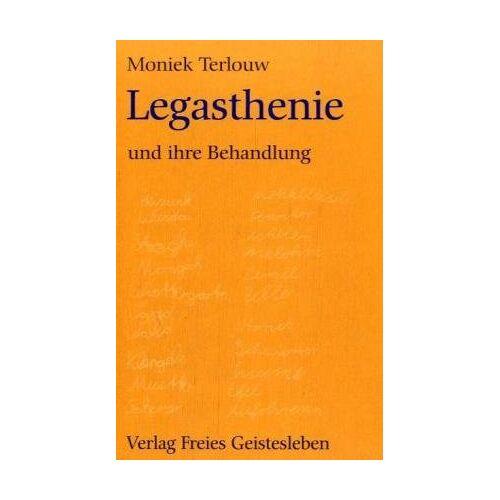 Moniek Terlouw - Legasthenie und ihre Behandlung - Preis vom 11.10.2021 04:51:43 h