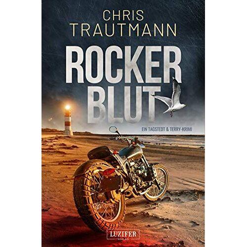 Chris Trautmann - ROCKERBLUT: ein Tagstedt & Terry Krimi - Preis vom 17.06.2021 04:48:08 h