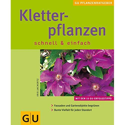 Iris Jachertz - Kletterpflanzen schnell & einfach - Preis vom 12.06.2021 04:48:00 h