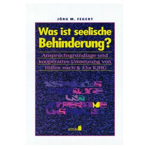 Fegert, Jörg M. - Was ist seelische Behinderung? - Preis vom 26.07.2021 04:48:14 h