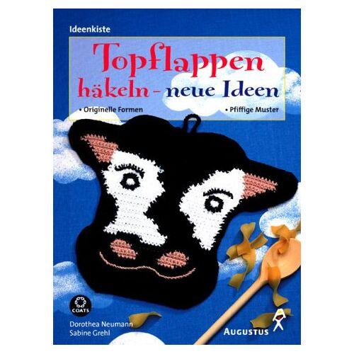 Dorothea Neumann - Topflappen häkeln - neue Ideen - Preis vom 23.09.2021 04:56:55 h