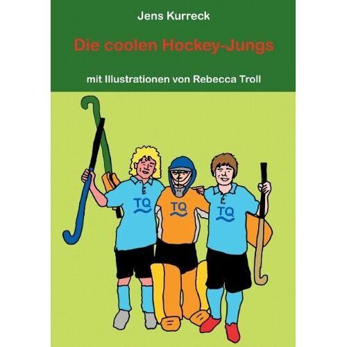 Jens Kurreck - Die coolen Hockey-Jungs - Preis vom 11.06.2021 04:46:58 h