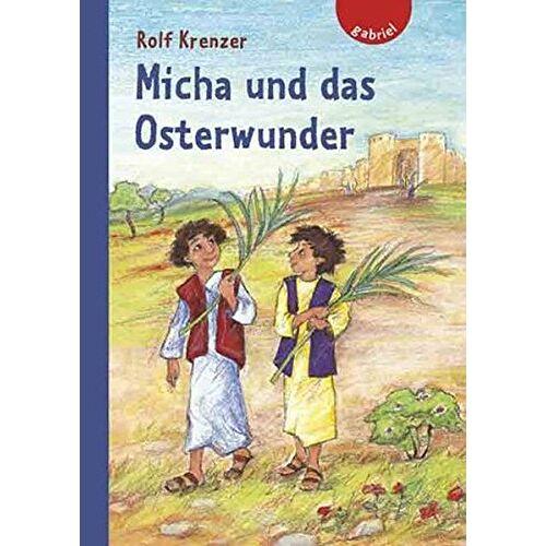 Rolf Krenzer - Micha und das Osterwunder - Preis vom 15.10.2021 04:56:39 h