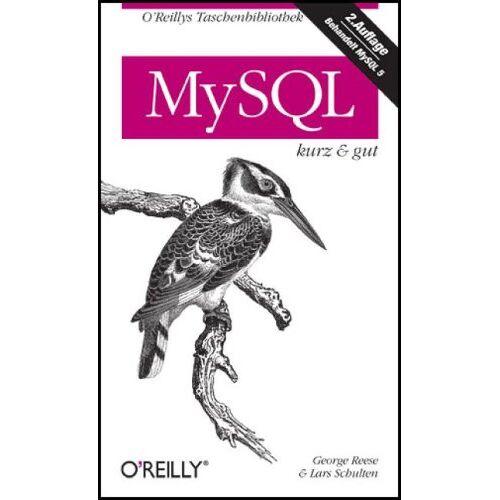 George Reese - MySQL kurz & gut - Preis vom 18.06.2021 04:47:54 h