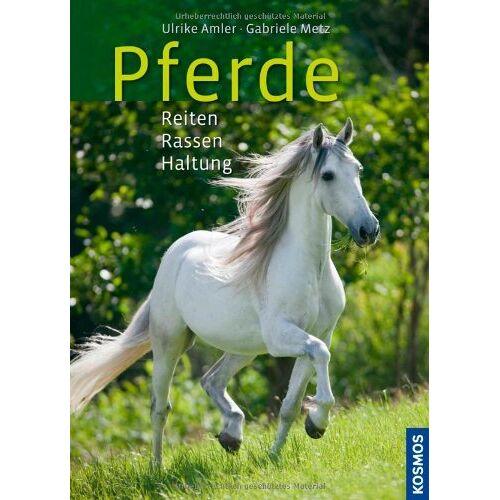 Ulrike Amler - Pferde: Reiten, Rassen, Haltung: Reiten, Rasse, Haltung - Preis vom 12.06.2021 04:48:00 h