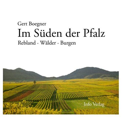Gert Boegner - Im Süden der Pfalz: Rebland - Wälder - Burgen - Preis vom 19.06.2021 04:48:54 h