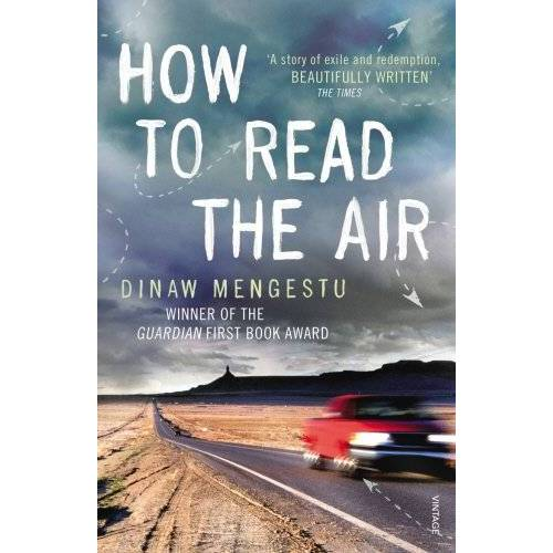 Dinaw Mengestu - How to Read the Air - Preis vom 17.05.2021 04:44:08 h