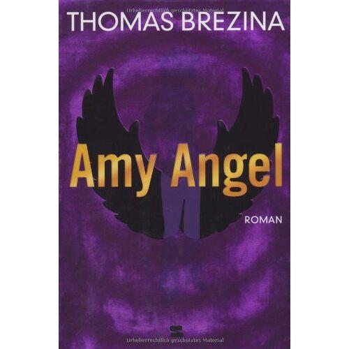 Brezina, Thomas C. - Amy Angel - Preis vom 13.06.2021 04:45:58 h