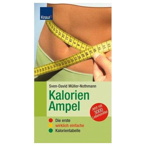 Sven-David Müller - Kalorien-Ampel. Die erste wirklich einfache Kalorientabelle - Preis vom 18.06.2021 04:47:54 h