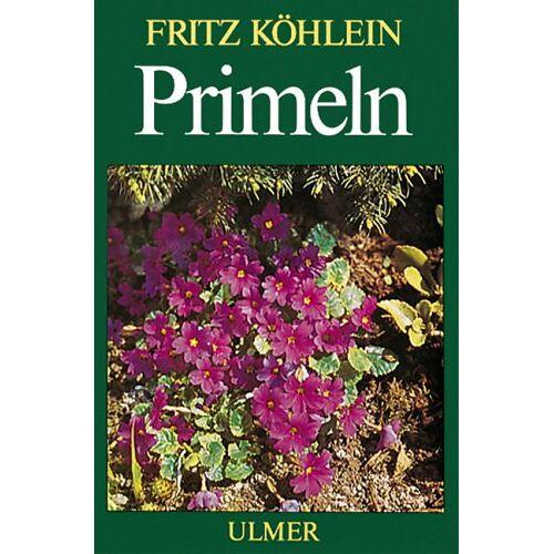 Fritz Köhlein - Primeln und andere Primelgewächse - Preis vom 16.05.2021 04:43:40 h