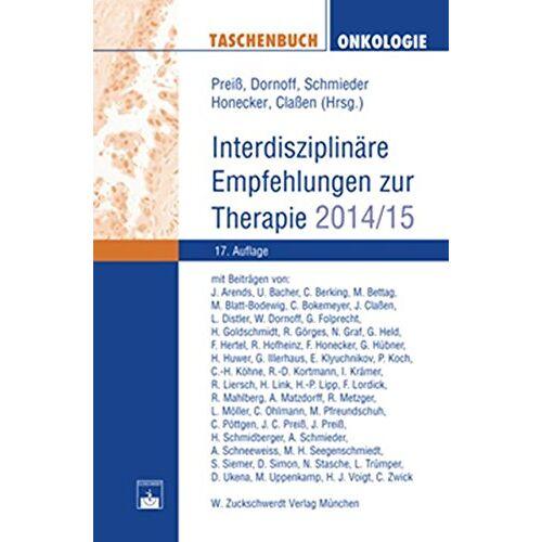 J. Preiß - Taschenbuch Onkologie: Interdisziplinäre Empfehlungen zur Therapie 2014/2015 - Preis vom 28.07.2021 04:47:08 h