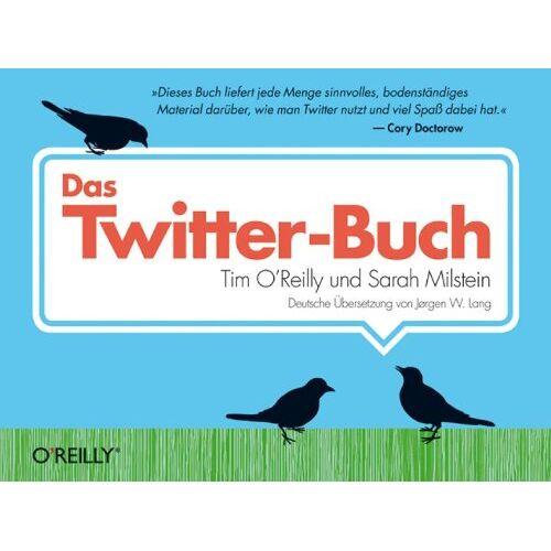 Tim O'Reilly - Das Twitter-Buch - Preis vom 21.06.2021 04:48:19 h