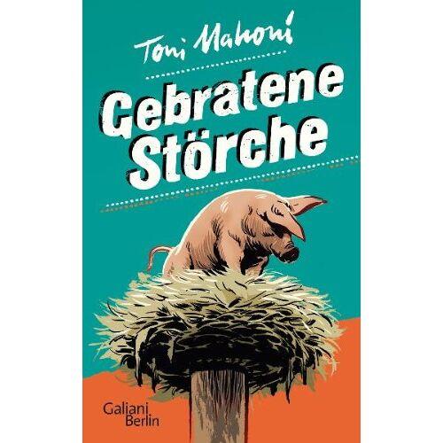 Toni Gebratene Störche - Preis vom 15.06.2021 04:47:52 h