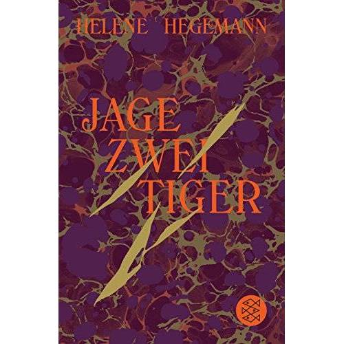 Helene Hegemann - Jage zwei Tiger: Roman - Preis vom 09.06.2021 04:47:15 h
