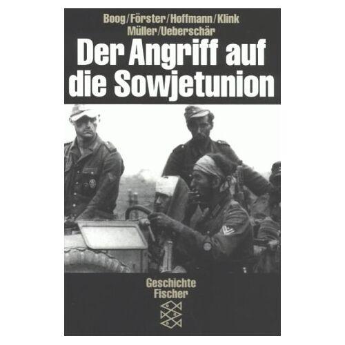 Horst Boog - Der Angriff auf die Sowjetunion. ( Geschichte). - Preis vom 18.06.2021 04:47:54 h